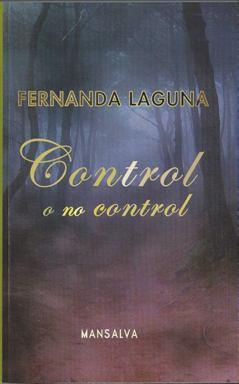 Control o no control (Fernanda Laguna)