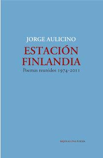 Estacion Finlandia (Jorge Aulicino)