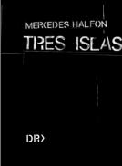 Tres islas - Mercedes Halfon - Determinado Rumor